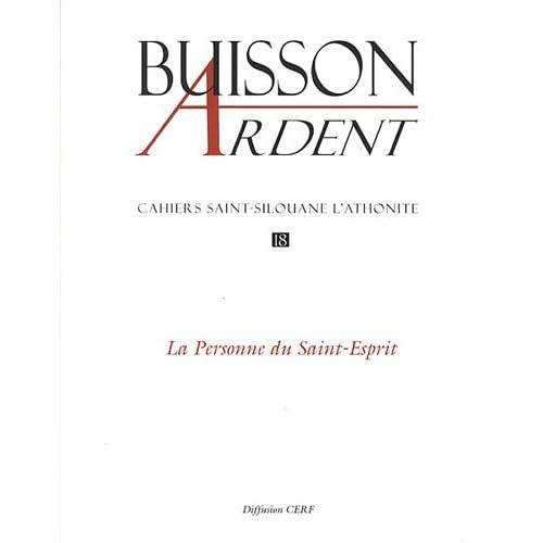 Cahiers Saint-Silouane l'Athonite, N° 18 : La personne du Saint-Esprit