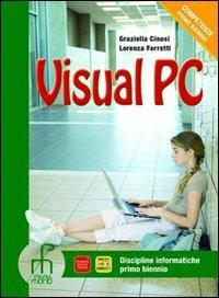 Visual pc. Per gli Ist. tecnici e professionali. Con espansione online