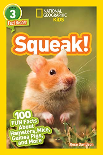 National Geographic Readers: Squeak!: 100 Fun Facts About Hamsters, Mice, Guinea Pigs, and More (English Edition)