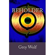 Beholder: Volume 1