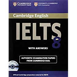 Cambridge IELTS 8 Self-study Pack (Student's Book with Answers and Audio CDs (2)): Official Examination Papers from University of Cambridge ESOL Examinations (IELTS Practice Tests)