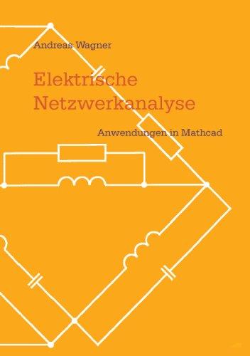 Elektrische Netzwerkanalyse: Anwendungen in Mathcad