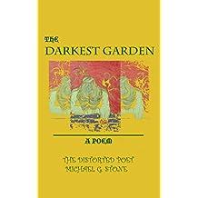 THE DARKEST GARDEN: A POEM (English Edition)