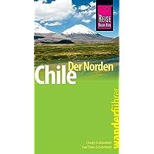 Reise Know-How Wanderführer Chile – der Norden