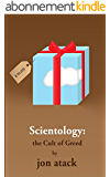 Scientology: the Cult of Greed (English Edition)