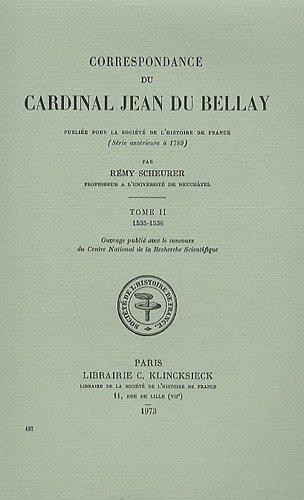 Correspondance du cardinal Jean du Bellay : Tome 2, 1535-1536