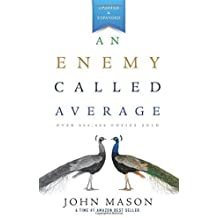 An Enemy Called Average (Updated and Expanded) by John Mason (2013) Paperback