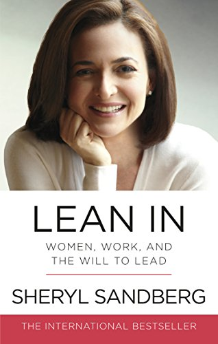 Lean in women work and the will to lead ebook sheryl sandberg lean in women work and the will to lead by sandberg fandeluxe Images