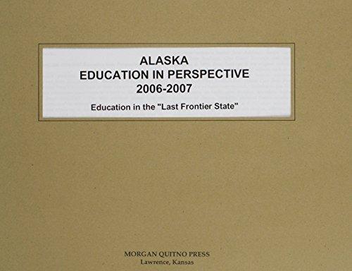 Alaska Education in Perspective 2006-2007