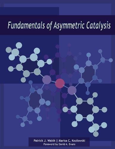 Fundamentals of Asymmetric Catalysis