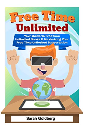 Free Time Unlimited: Your Guide to FreeTime Unlimited Books & Maximizing Your Free Time Unlimited Subscription (English Edition)