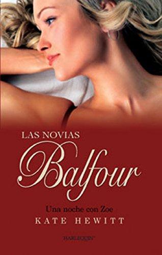 Una noche con Zoe: Las novias Balfour (5) (Harlequin Sagas) por KATE HEWITT