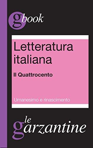 Letteratura italiana. Il Quattrocento. Umanesimo e Rinascimento