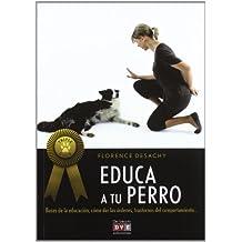 La educación del perro (Triple Gold) (ANIMALES)