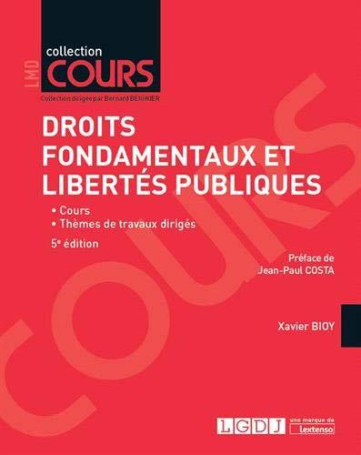 Droits fondamentaux et libertés publiques par Xavier Bioy