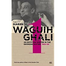 Diaries of Waguih Ghali: An Egyptian Writer in the Swinging Sixties