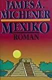 Mexiko - James A. Michener