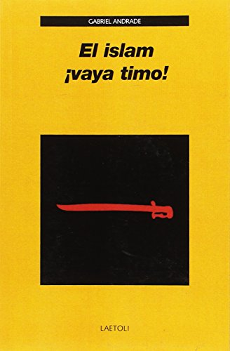 El islam ¡vaya timo! por Gabriel Andrade Campo-Redondo