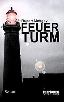 Feuerturm von [Mattgey, Rupert]