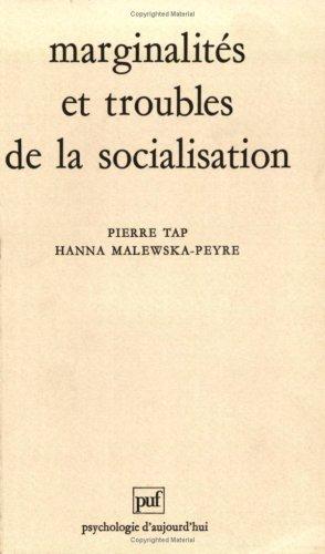 Marginalités et troubles de la socialisation
