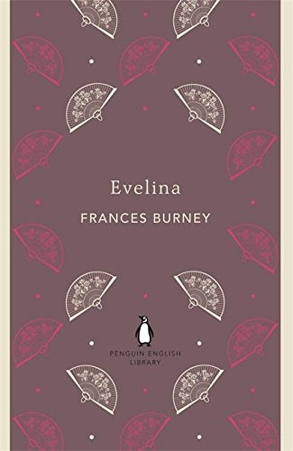 Evelina (The Penguin English Library)