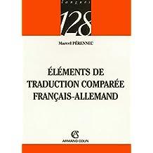Éléments de traduction comparée: Français-Allemand