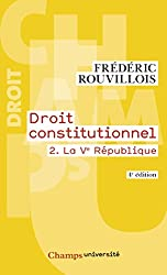 Droit constitutionnel : Tome 2