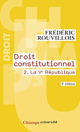 Droit constitutionnel : Tome 2