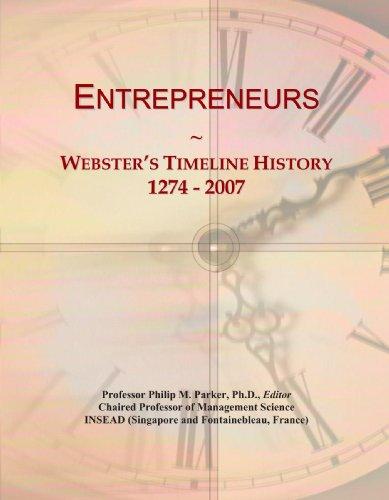 Entrepreneurs: Webster's Timeline History, 1274 - 2007
