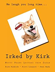 Irked by Kirk: Nutty Prank Letters from Japan