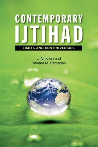 Contemporary Ijtihad: Limits and Controversies by L. Ali Khan (2012-09-17)