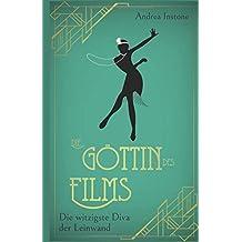 Die Göttin des Films (Lily DuPlessis, Band 2)