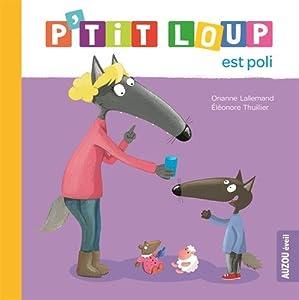 """Afficher """"P'tit Loup est poli"""""""