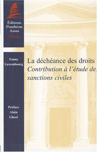 La déchéance des droits : Contribution à l'étude des sanctions civiles