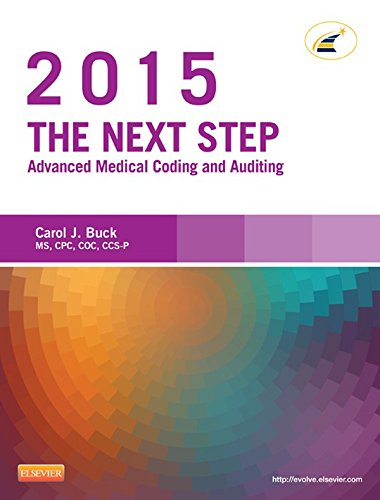 The Next Step: Advanced Medical Coding and Auditing, 2015 Edition ...