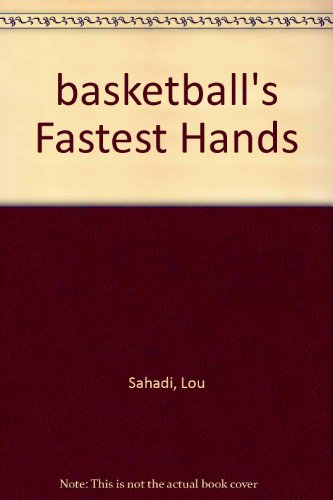 basketball's Fastest Hands