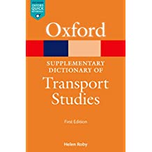 A Supplementary Dictionary of Transport Studies (Oxford Quick Reference)