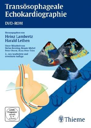 Transösophageale Echokardiographie. DVD-ROM für Windows ab 2000
