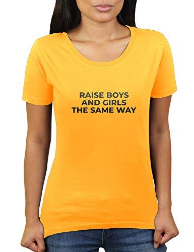 Raise Boys and Girls The Same Way - Damen T-Shirt von KaterLikoli, Gr. 2XL, Gold Yellow (Boy Motto-partys)