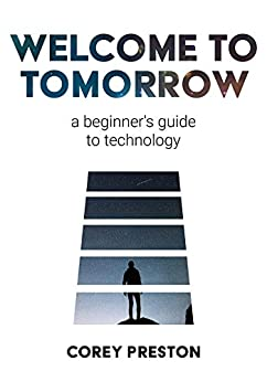 Welcome to Tomorrow by Corey Preston-P2P – Releaselog