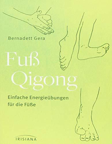 Fuß-Qigong: Einfache Energieübungen für die Füße