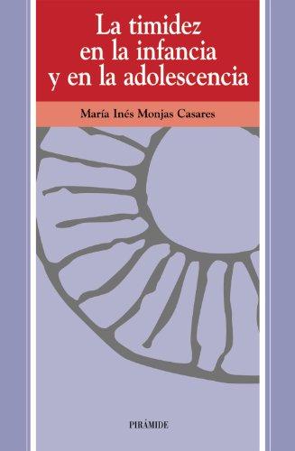 La timidez en la infancia y en la adolescencia (Ojos Solares) por María Inés Monjas Casares