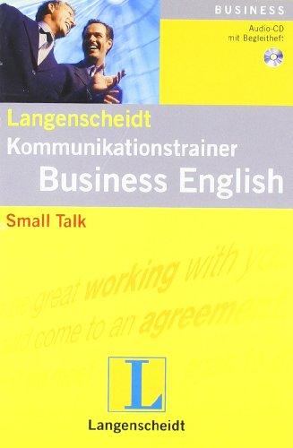 Small Talk - Audio-CD mit Begleitheft (Langenscheidt Kommunikationstrainer Business English)