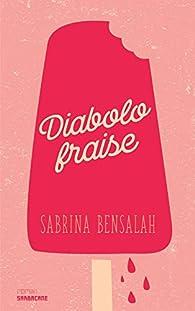 Diabolo fraise par Sabrina Bensalah