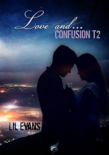 Confusion: Love and... 2 par [Evans, Lil]