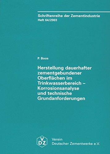 Heft 64: Herstellung dauerhafter zementgebundener Oberflächen im Trinkwasserbereich: Schriftenreihe der Zementindustrie