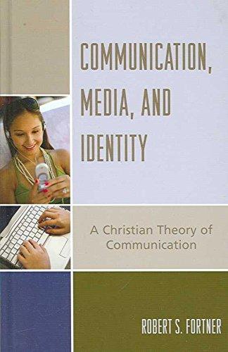 [(Communication, Media and Identity : A Christian ...