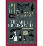 [(The Art of Killing Well)] [ By (author) Marco Malvaldi, Translated by Howard Curtis ] [June, 2014]