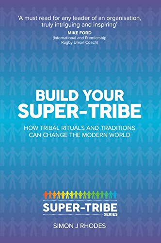 Build your Super-Tribe (Super-Tribe Series Book 1) (English ...
