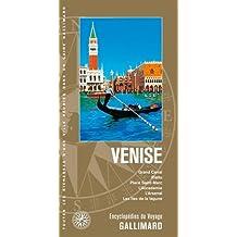 Venise: Grand Canal, Rialto, place Saint-Marc, l'Accademia, l'Arsenal, les îles de la lagune